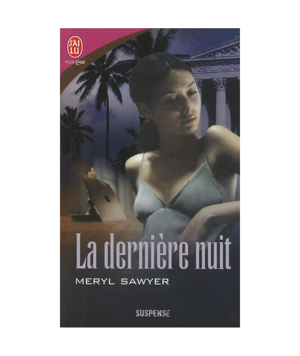 N° 4323 - La dernière nuit (Meryl Sawyer)