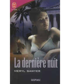J'ai lu N° 4323 - La dernière nuit par Meryl Sawyer