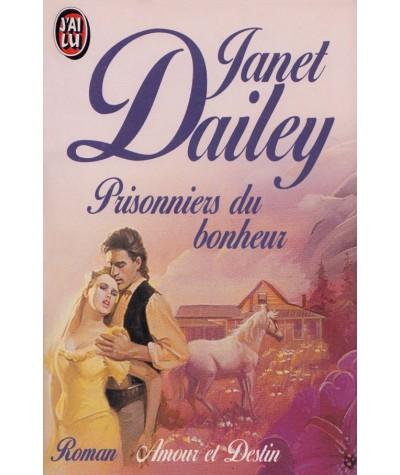 J'ai lu N° 2101 - Prisonniers du bonheur par Janet Dailey