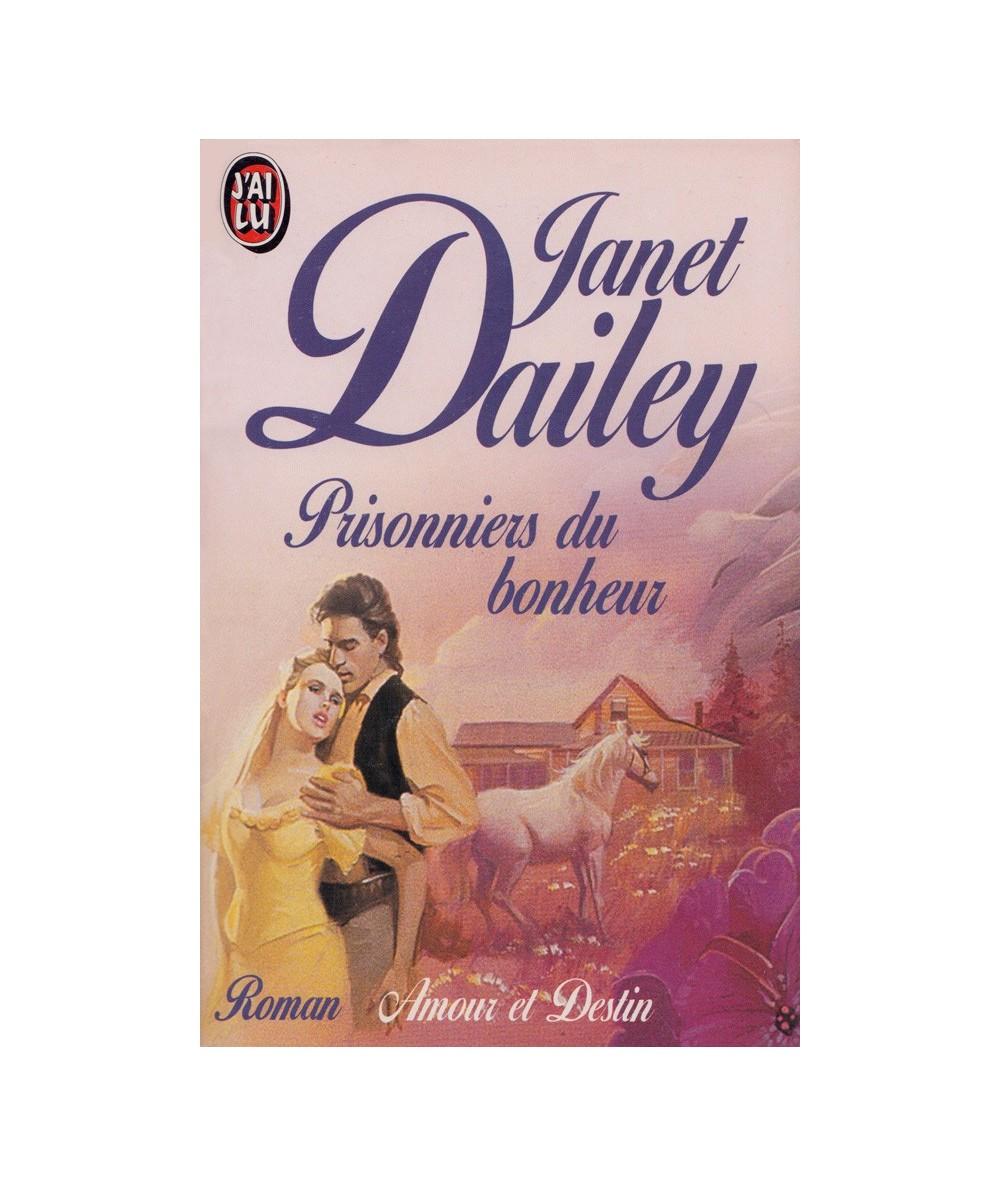 N° 2101 - Prisonniers du bonheur par Janet Dailey