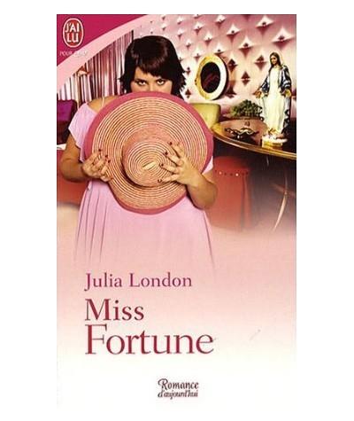N° 8484 - Miss Fortune par Julia London - Les trois filles de M. Lear