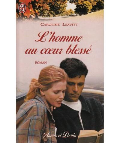 J'ai lu N° 6291 - L'homme au coeur blessé par Caroline Leavitt