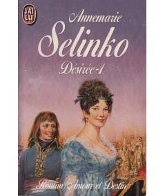 J'ai lu N° 3374 - Désirée par Annemarie Selinko - Tome 1