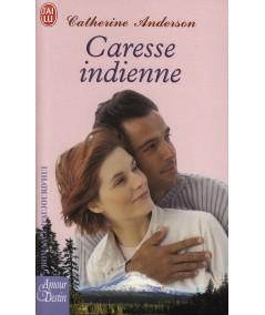 J'ai lu N° 7343 - Caresse indienne par Catherine Anderson