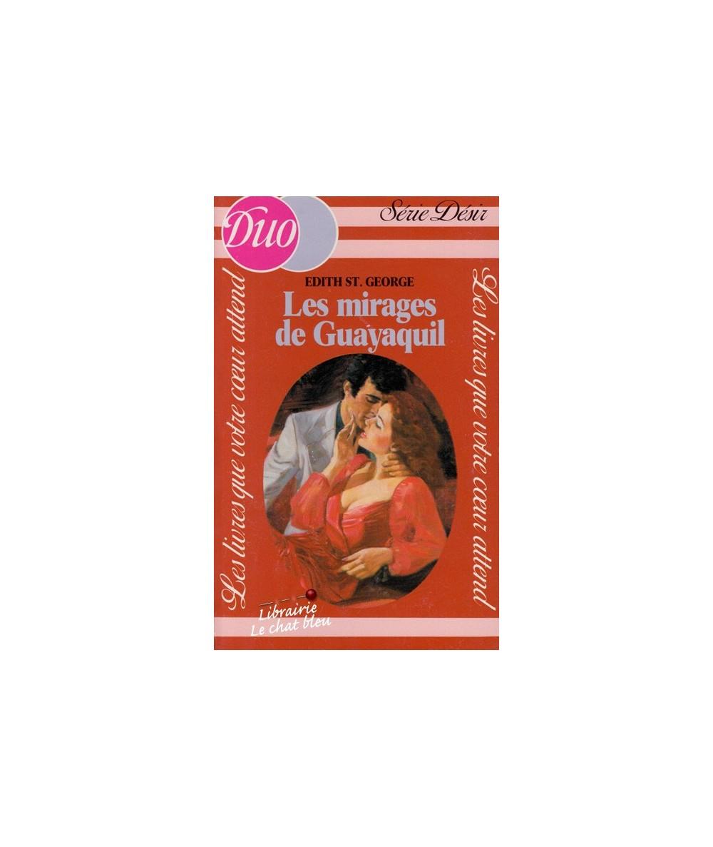 N° 118 - Les mirages de Guayaquil par Edith St. George