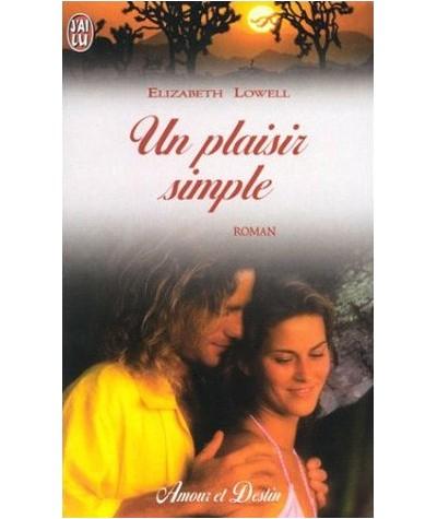 J'ai lu N° 6290 - Un plaisir simple par Elizabeth Lowell
