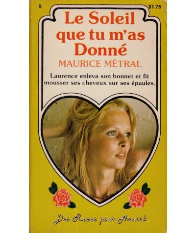 Poche Select N° 226 - Le Soleil que tu m'as donné par Maurice Métral
