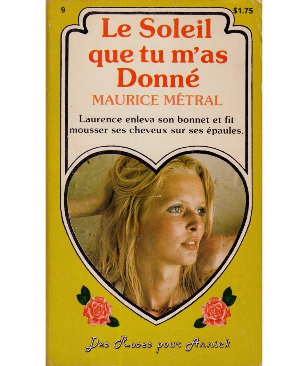 N° 226 - Le Soleil que tu m'as donné par Maurice Métral