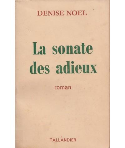 Librairie Jules Tallandier - La sonate des adieux par Denise Noël