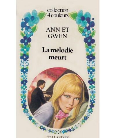 La mélodie meurt par Ann et Gwen - Collection 4 couleurs