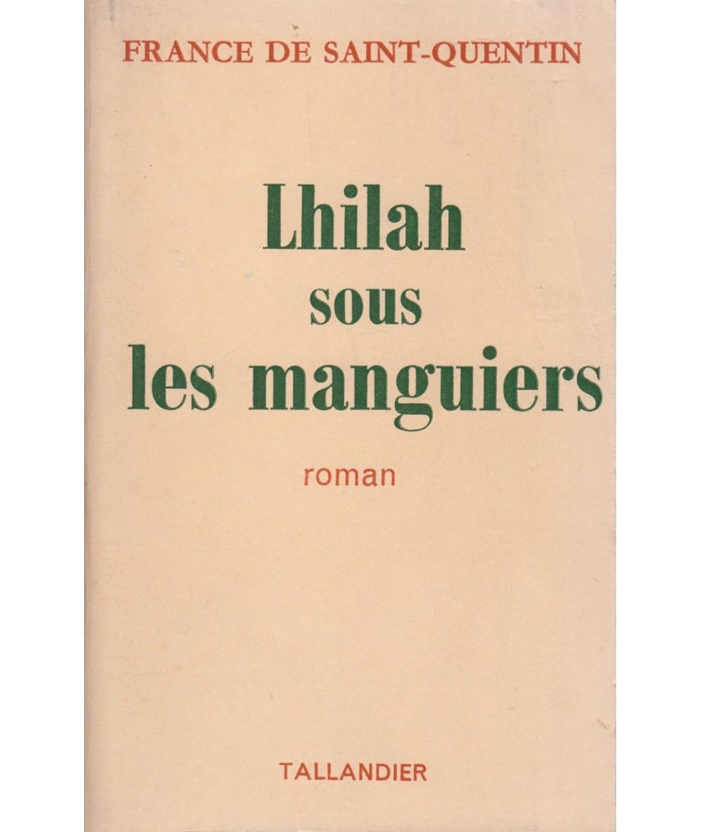 Lhilah sous les manguiers par France de Saint-Quentin