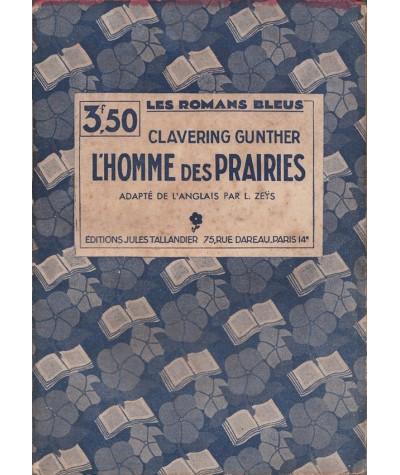 Les Romans Bleus N° 43 - L'homme des prairies par Clavering Gunther