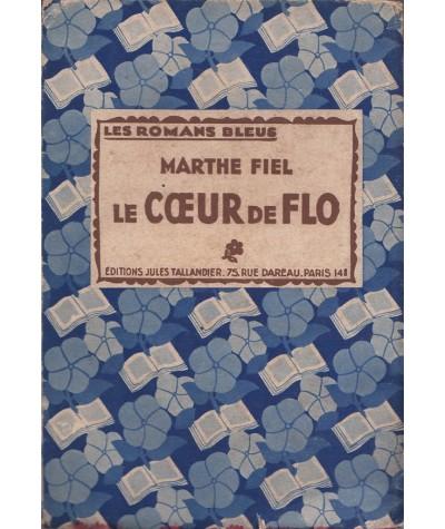 Les Romans Bleus - Le coeur de Flo par Marthe Fiel