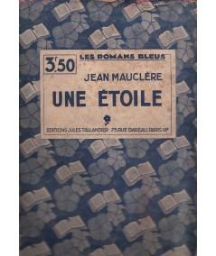 Les Romans Bleus N° 46 - Une étoile par Jean Mauclère