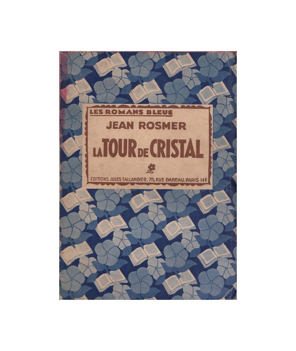 La Tour de Cristal par Jean Rosmer