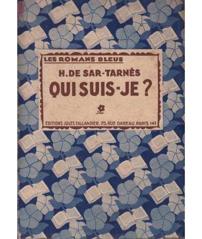 Les Romans Bleus - Qui suis-je ? par H. de Sar-Tarnès