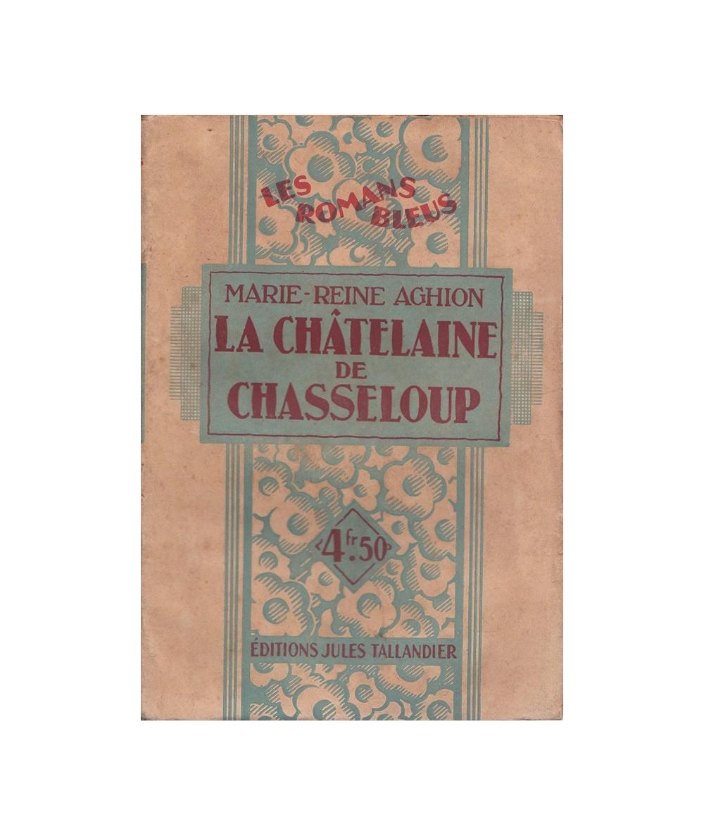N° 6 - La châtelaine de Chasseloup par Marie-Reine Aghion