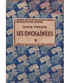 Les Romans Bleus - Les enchaînées par Lucie Presse