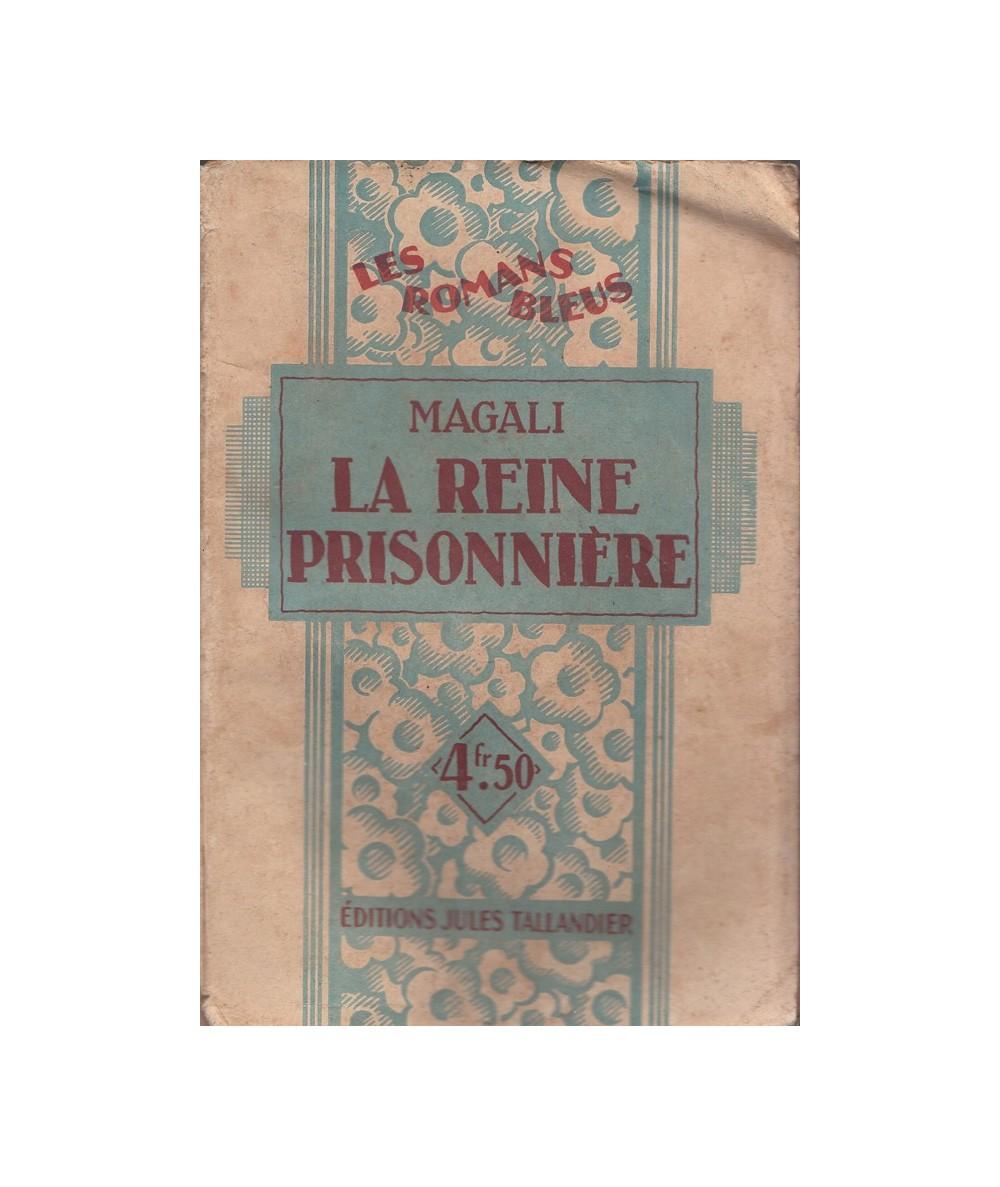 N° 29 - La reine prisonnière par Magali
