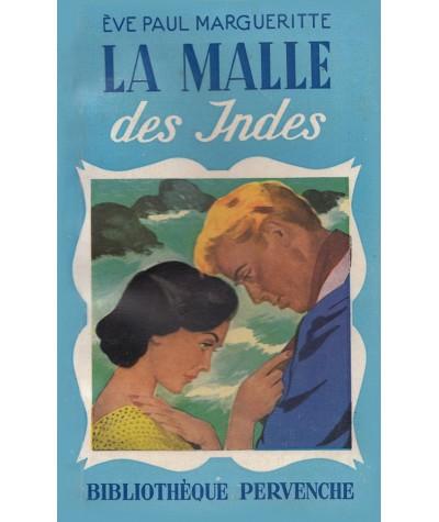 Pervenche N° 178 - La Malle des Indes par Ève Paul Margueritte