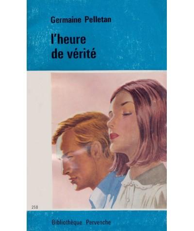 Pervenche N° 258 - L'heure de vérité par Germaine Pelletan