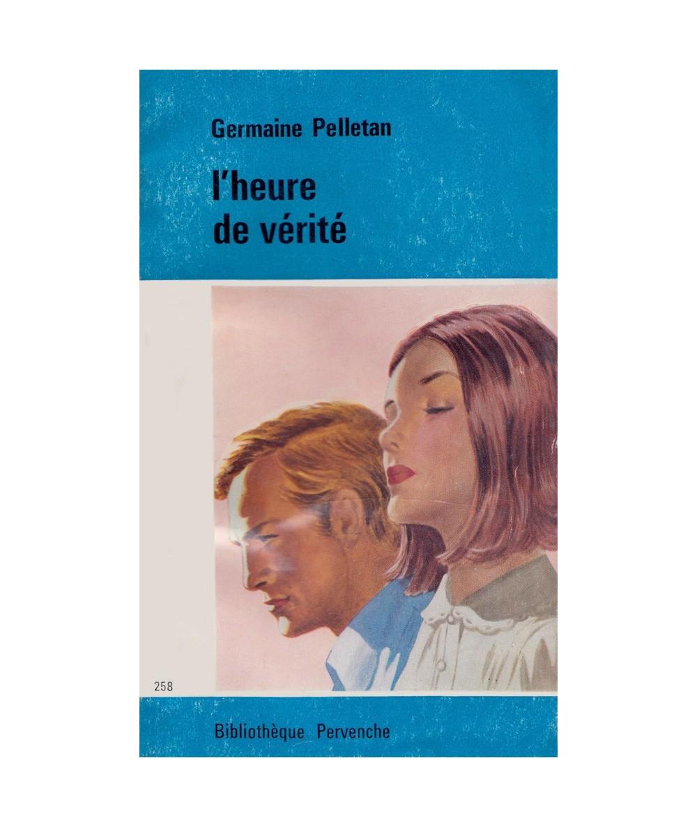 N° 258 - L'heure de vérité par Germaine Pelletan