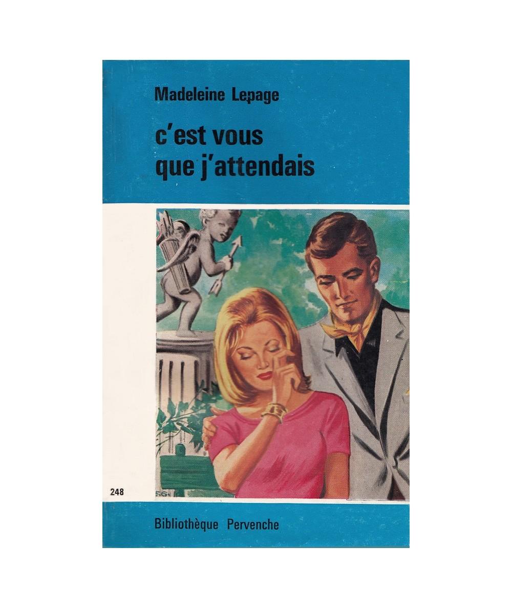 Pervenche N° 248 - C'est vous que j'attendais par Madeleine Lepage