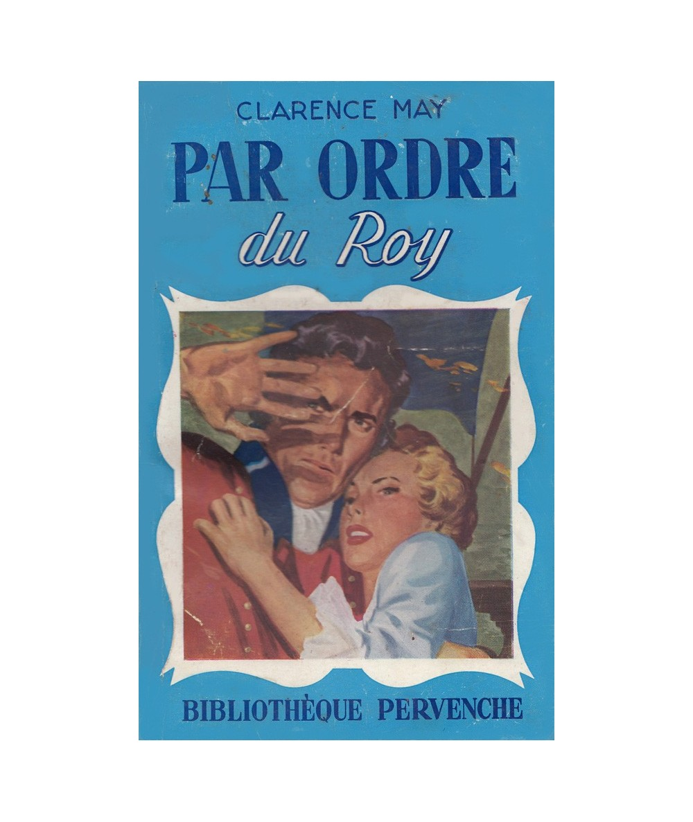 N° 154 - Par ordre du Roy (Clarence May)