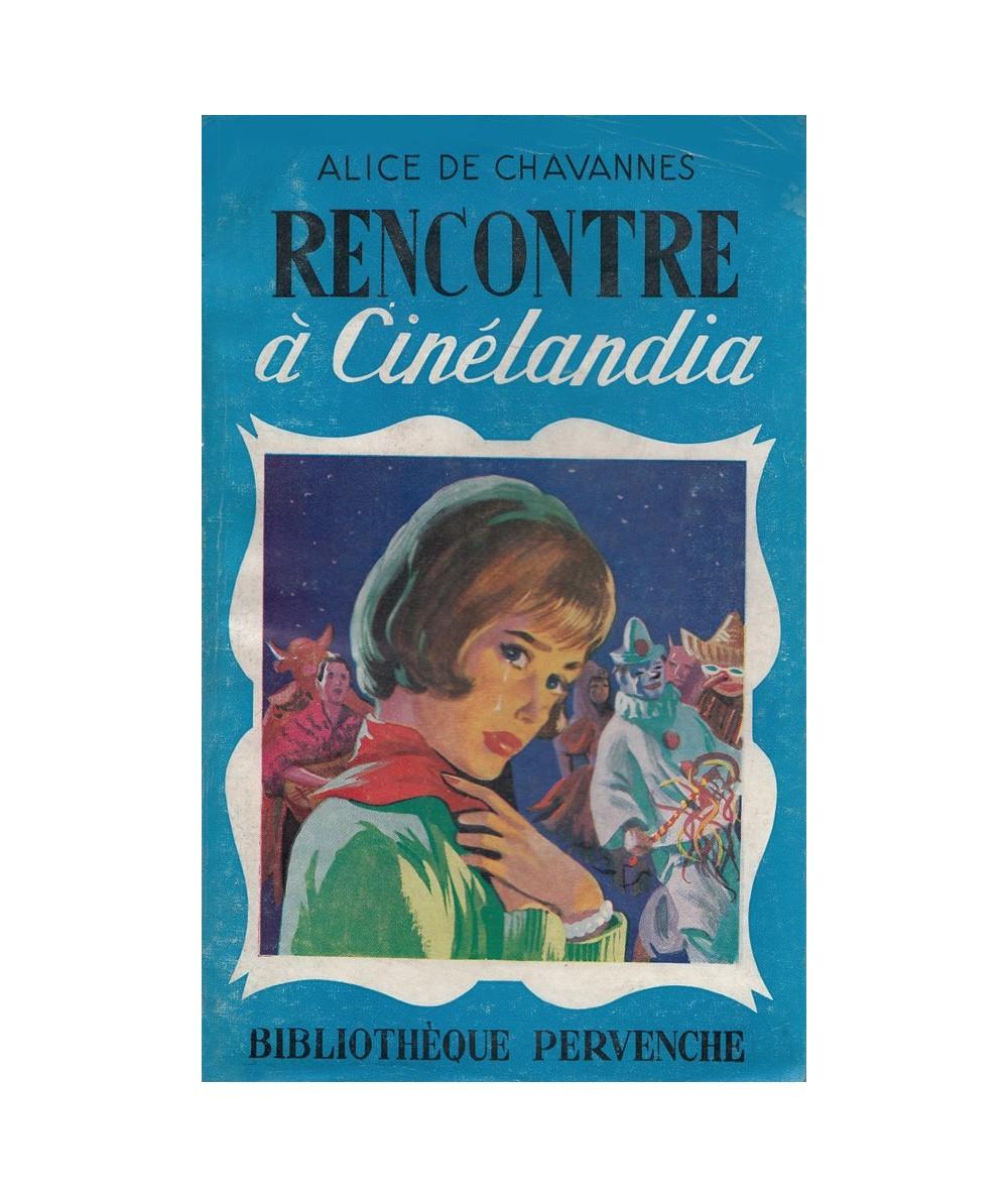 N° 217 - Rencontre à Cinélandia par Alice de Chavannes