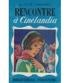 Pervenche N° 217 - Rencontre à Cinélandia par Alice de Chavannes