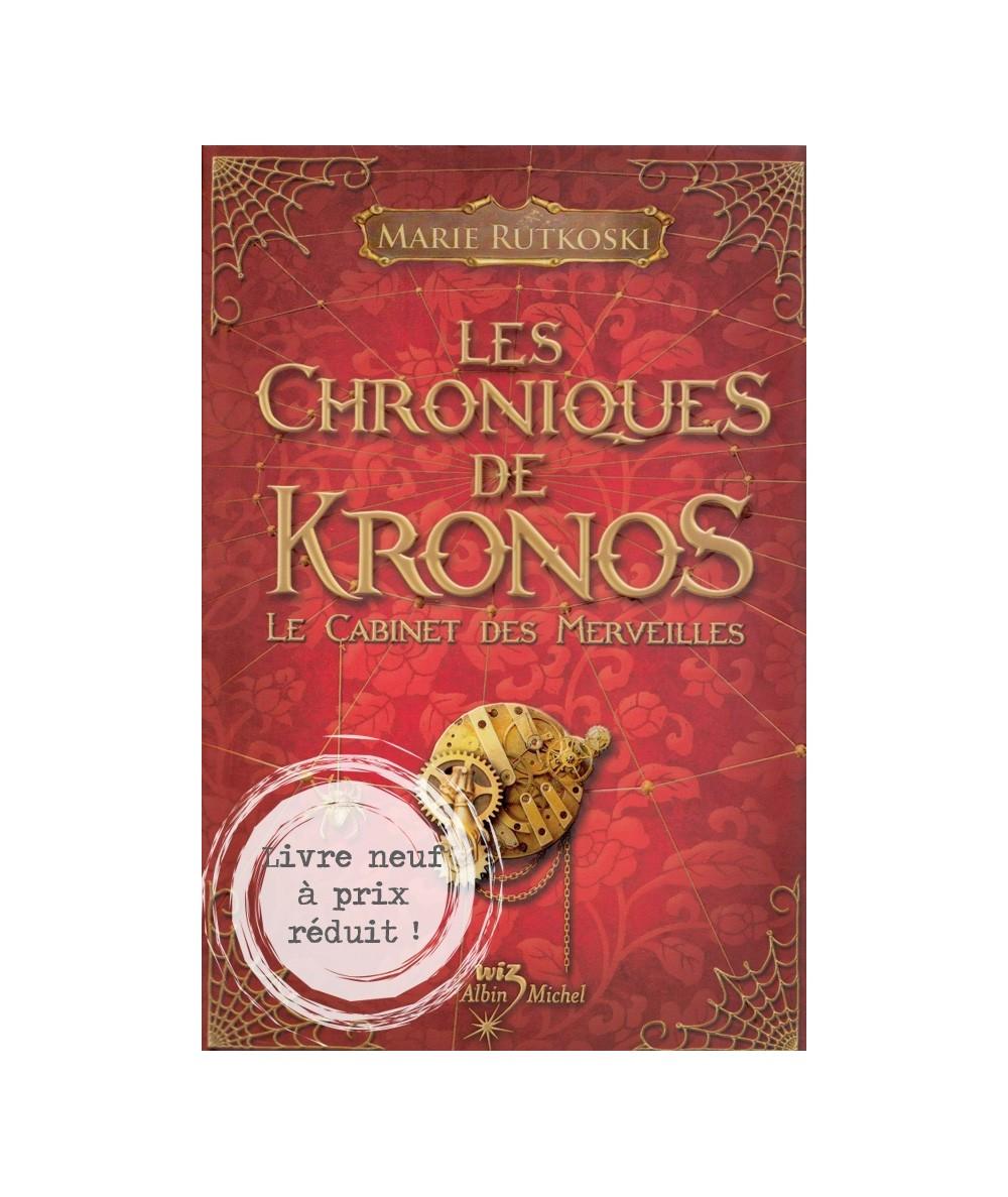 Tome 1. Les Chroniques de Kronos - Le Cabinet des Merveilles de Marie Rutkoski