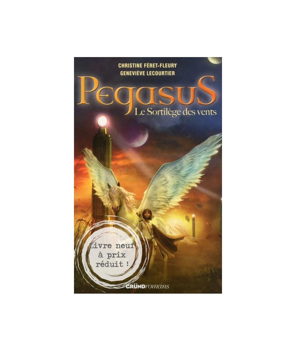 Tome 2. Pegasus - Le Sortilège des vents par Christine Féret-Fleury et Geneviève Lecourtier