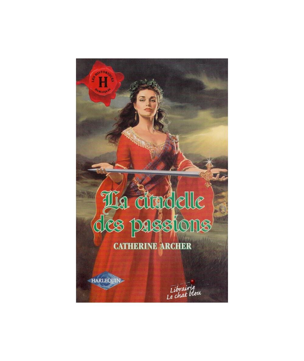 N° 175 - La citadelle des passions par Catherine Archer