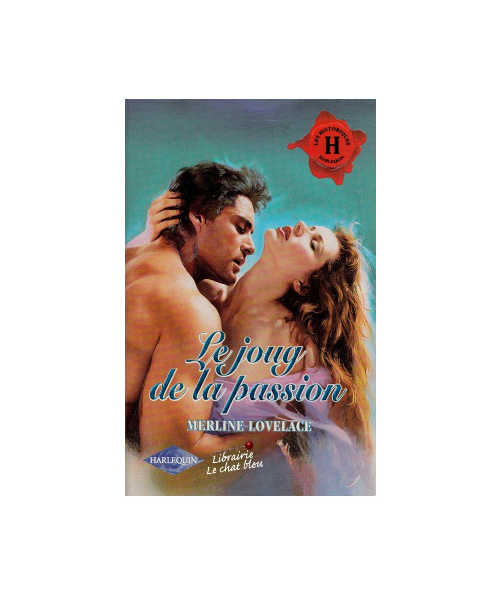 N° 144 - Le joug de la passion par Merline Lovelace