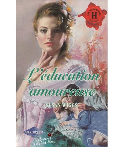 Les Historiques N° 155 - L'éducation amoureuse par Susan Wiggs