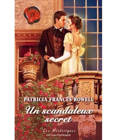 Les Historiques N° 345 - Un scandaleux secret par Patricia Frances Rowell