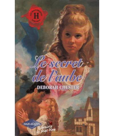 Les Historiques N° 131 - Le secret de l'aube par Deborah Chester