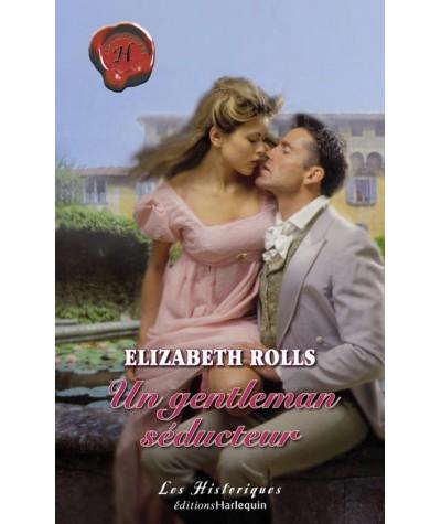 Les Historiques N° 366 - Un gentleman séducteur par Elizabeth Rolls