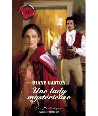 Les Historiques N° 377 - Une lady mystérieuse par Diane Gaston