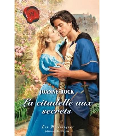 Les Historiques N° 350 - La citadelle aux secrets par Joanne Rock