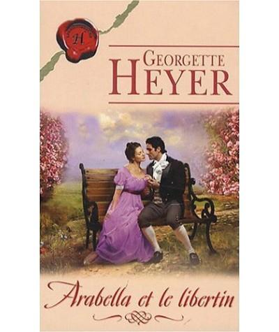 Les Historiques N° 395 - Arabella et le libertin par Georgette Heyer