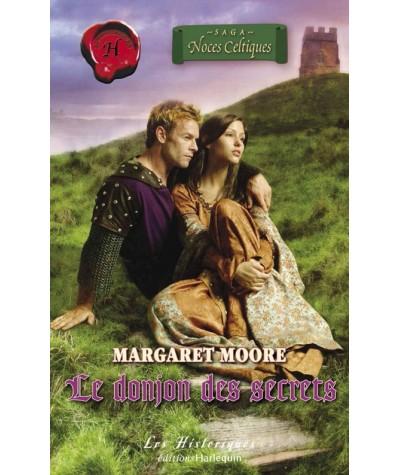 Les Historiques N° 375 - Le donjon des secrets par Margaret Moore - Noces Celtiques