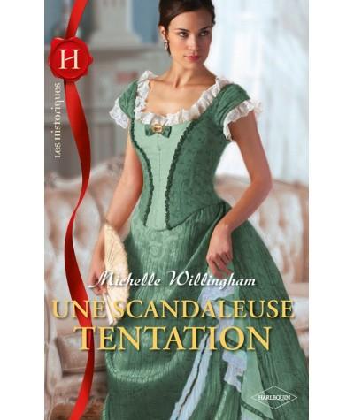 Les Historiques N° 506 - Une scandaleuse tentation par Michelle Willingham