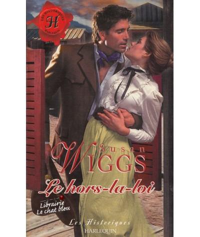 Les Historiques N° 190 - Le Hors-la-loi par Susan Wiggs