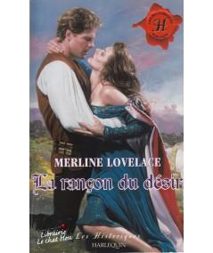 Les Historiques N° 191 - La rançon du désir par Merline Lovelace