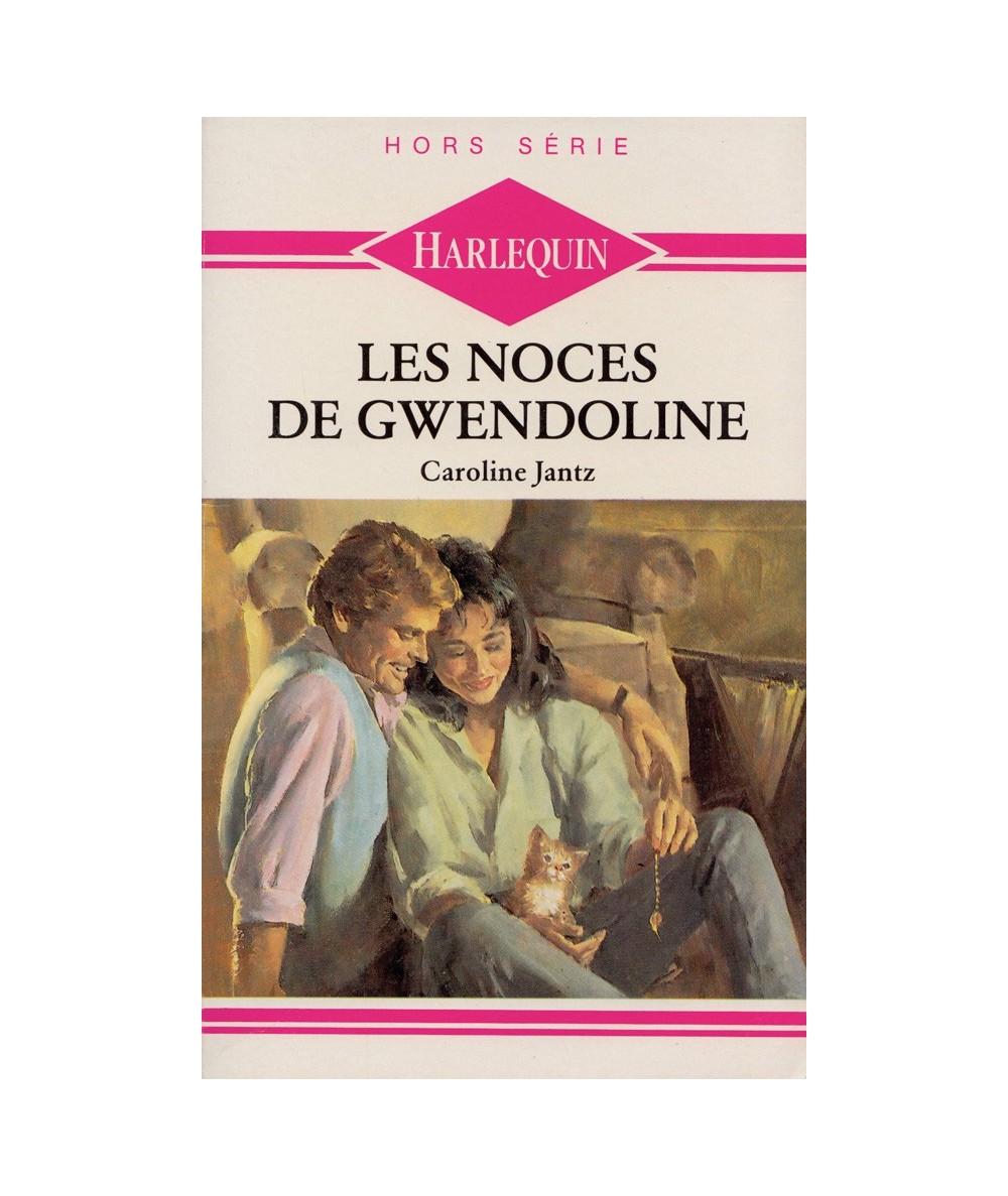 HS Harlequin : Les noces de Gwendoline par Caroline Jantz