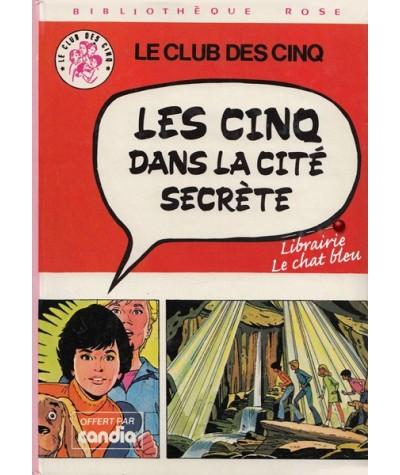 Bibliothèque Rose : Les Cinq dans la cité secrète par Claude Voilier