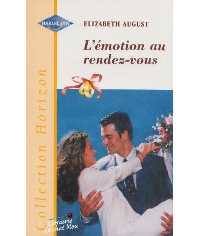 Horizon N° 1680 - L'émotion au rendez-vous par Elizabeth August - Les mariés du mois