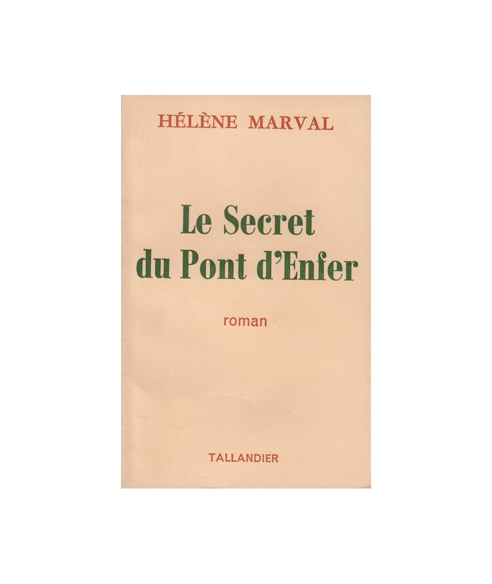 Le secret du pont d'enfer par Hélène Marval