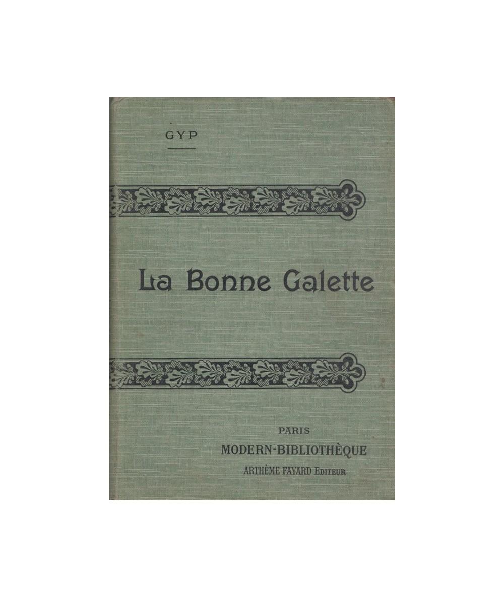 La Bonne Galette suivi de Martinette par GYP - Collection Modern-Bibliothèque